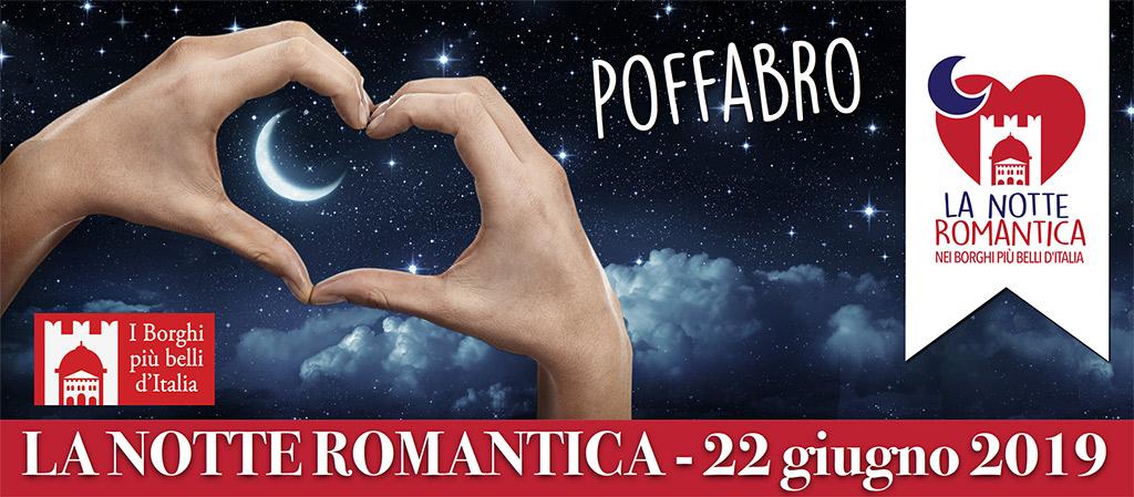 La Notte Romantica – 22 Giugno 2019 – Poffabro
