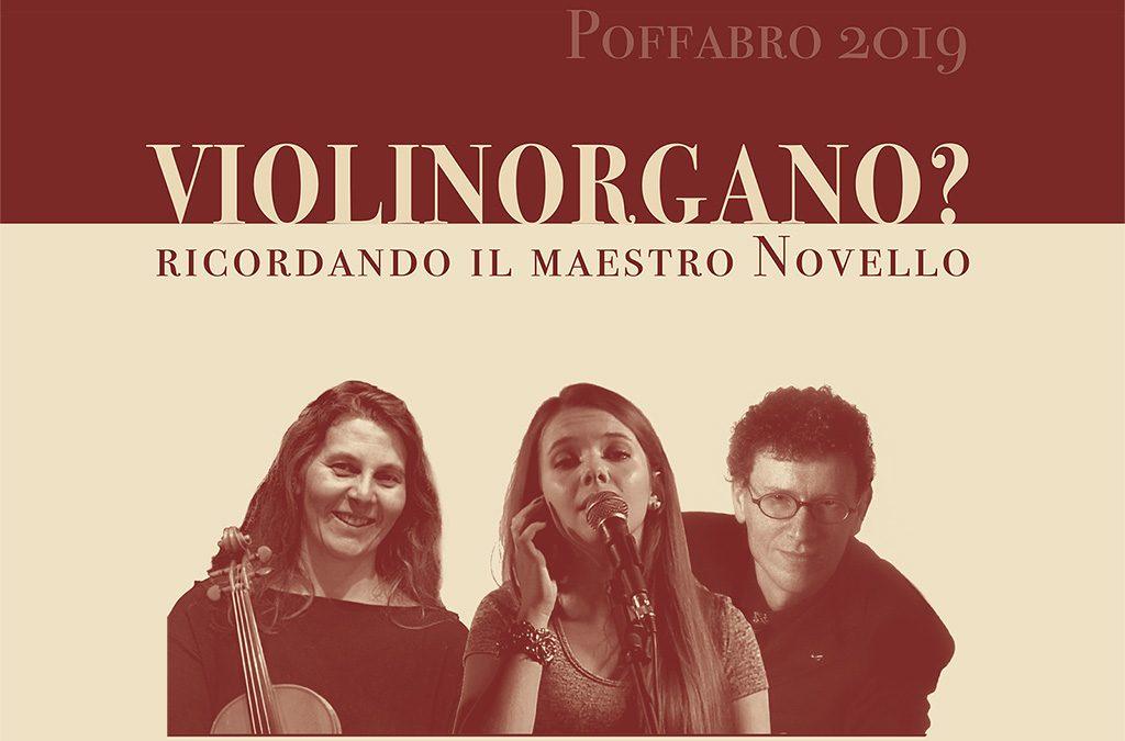 Violinorgano? Ricordando il Maestro Novello.