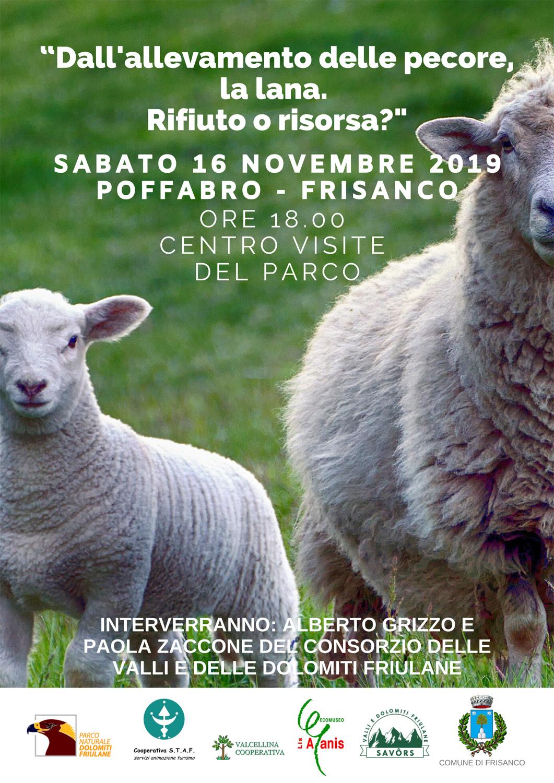Sabato 16 Novembre 2019 Alle ore 18:00 presso la sede del Parco delle Dolomiti Friulane Ex-latteria sociale a Poffabro - FRISANCO (PN)