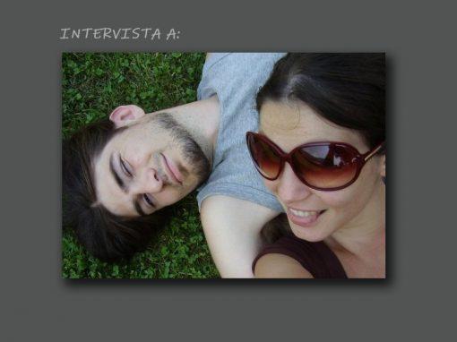 Intervista ad Azzurra Miotto ed Enrico Berto